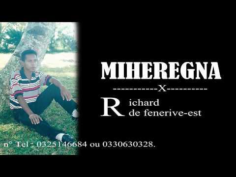 Richard de fénérive est    MIHEREGNA Lyrics