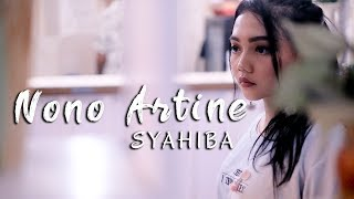 Download lagu Syahiba Saufa Nono Artine MP3