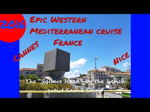 Epic  Europe Trip -  Cannes & Nice