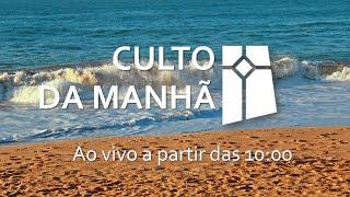 Culto da Manhã - Eclesiastes 1.1-11 (12/09/2021)