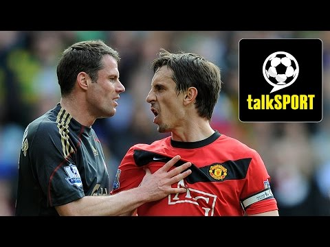 Gary Neville & Jamie Carragher Talk Man Utd v Liverpool On talkSPORT