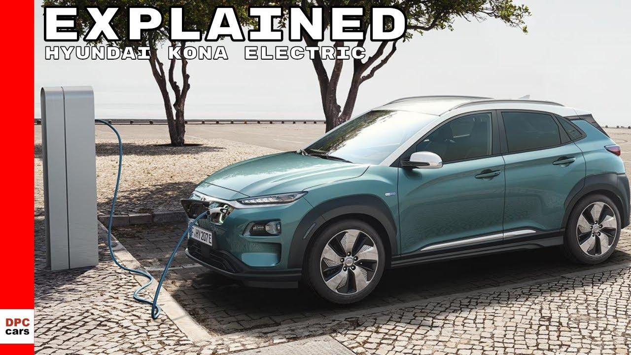 Hyundai Kona Electric Explained