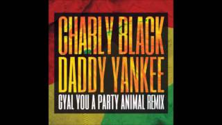 Party Animal (Remix) - Charly Black Ft Daddy Yankee