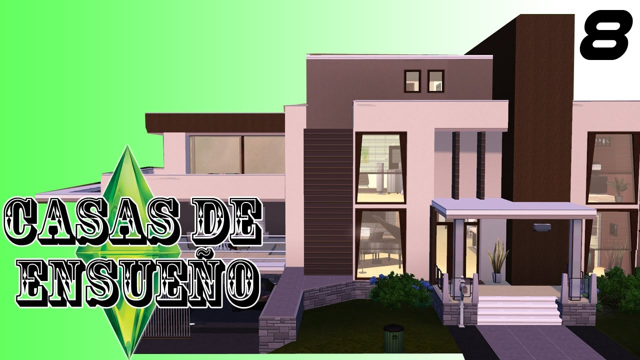 Casas de ensue o casa 8 serie sims 3 descarga youtube for Casas modernas sims 4 paso a paso