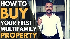 How To Buy Your First Multifamily Property