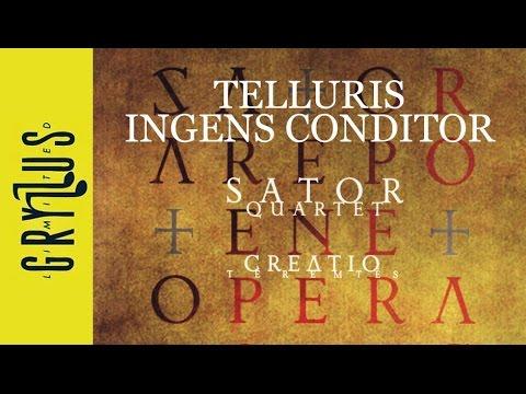 Sator Quartet - Telluris ingens Conditor (Creatio - Teremtés, részlet)