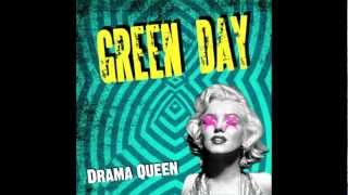 Green Day - Drama Queen (Studio Version)