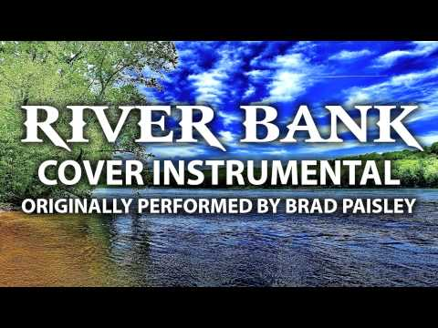 River Bank (Cover Instrumental) [In The Style Of Brad Paisley]