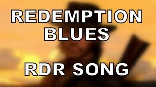 Repeat youtube video REDEMPTION BLUES - Red Dead Redemption song by Miracle Of Sound