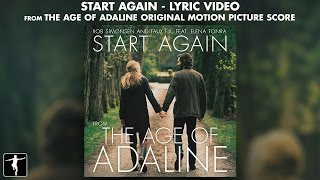 The Age Of Adaline: Start Again Lyric Video - Rob Simonsen & Faux Fix Ft. Elena Tonra