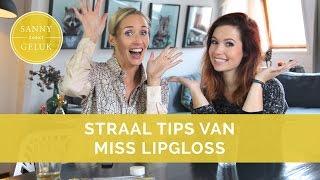 5 Tips waar je van gaat stralen! met Miss Lipgloss | SelfhelpSanny