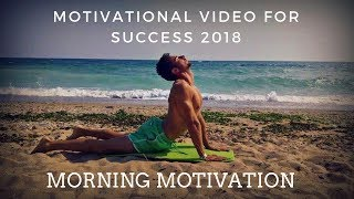 Start Your Day Right! - MORNING MOTIVATION | Motivational Video for Success 2018