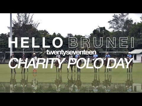 Hello Brunei | Charity Polo 2017 ft. Megan Young & Kylie Verzosa