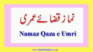 Qaza e Umri Namaz Ka Tarika In Urdu/Hindi