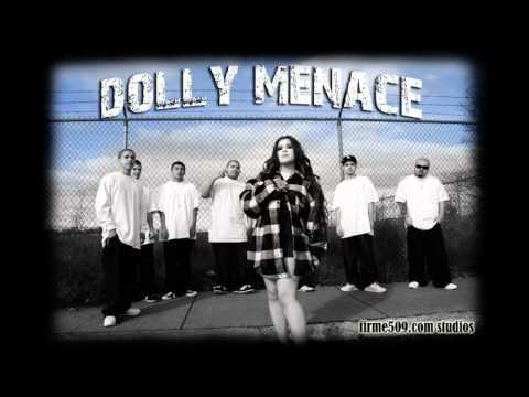 Dolly Menace - Homegurl