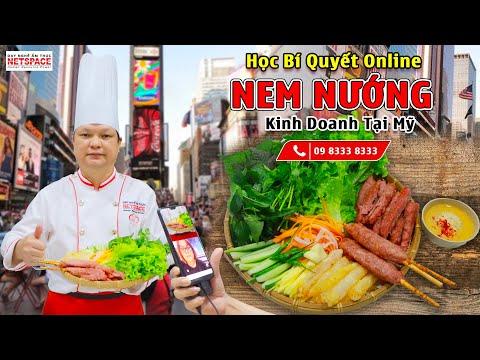 Học nghề Nem nướng Nha Trang từ xa để kinh doanh tại Mỹ - Môi trường dạy học nấu ăn chuyên nghiệp