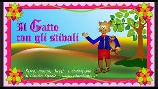 Il gatto con gli stivali | Favole cantate | Canzoni per bambini
