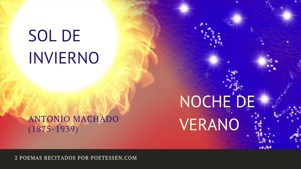 Sol De Invierno Y Noche De Verano 2 Poemas De Antonio