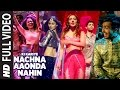 Download Ki Kariye Nachna Aaonda Nahin ( Full )| Tum Bin2 | Mouni Roy, Hardy Sandhu, Neha Kakkar,Raftaar MP3 song and Music Video