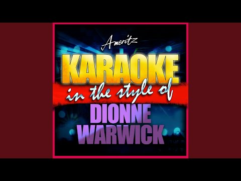 I Say A Little Prayer (In The Style Of Dionne Warwick) (Karaoke Version)