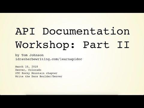 API Documentation Workshop: Part II