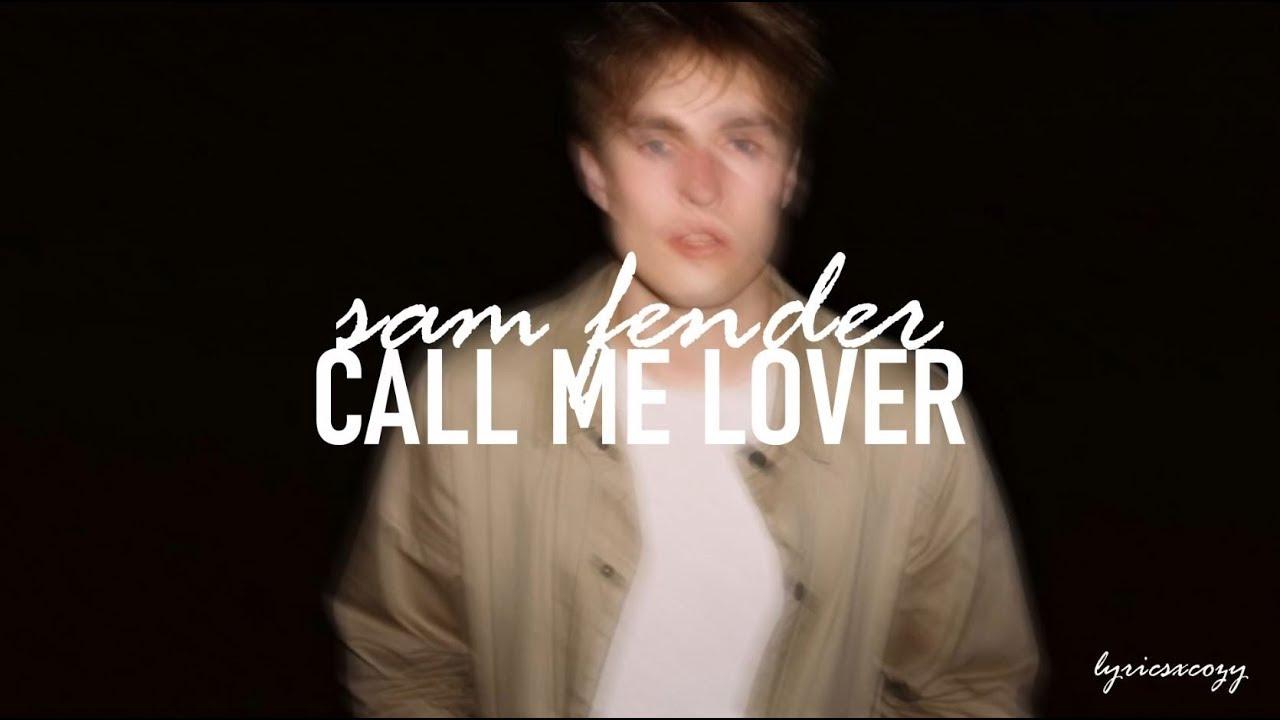 Sam Fender - Call Me Lover (Lyrics)