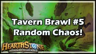 [Hearthstone] Tavern Brawl #5: Random Chaos!
