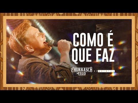 Michel Teló - COMO É QUE FAZ  - Churrasco do Teló - EP Quintal