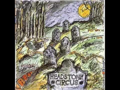 Headstone Circus - Headstone Circus 1968 (FULL ALBUM)