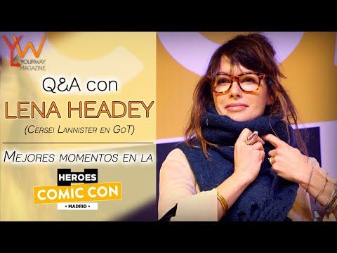 Q&A con LENA HEADEY Cersei en GoT en la HEROES COMIC CON MADRID  Best moments  Mejores momentos