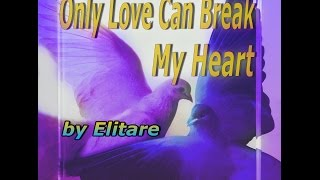 Modern Talking - Only Love Can Break My Heart  (instrumental by elitare)