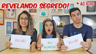EU NUNCA! - AO VIVO! - REVELANDO SEGREDO! - Ft. Juliana Baltar!