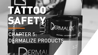 Advantages Of Using DERMALIZE Products - Tattoo Safety with Alex de Pase #5