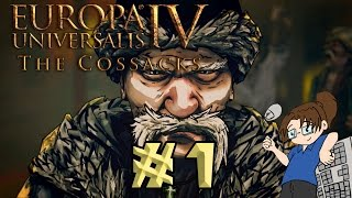 Europa Universalis 4: The Cossacks - FOR THE HORDE! - Ep #1