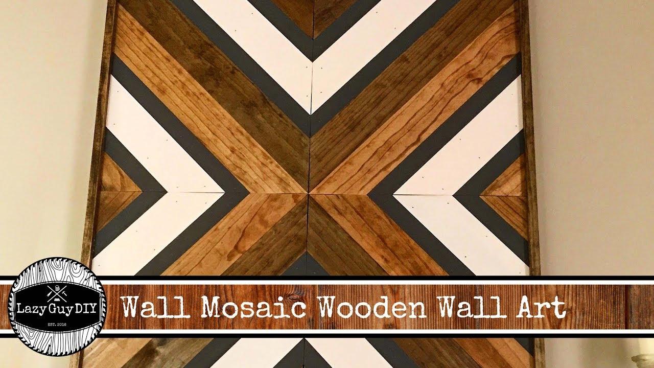 Lazy Guy Diy Nolan Wood Mosaic