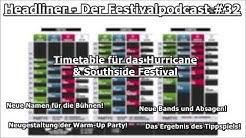 Headliner - Der Festivalpodcast #32 | Timetable beim Hurricane Festival!