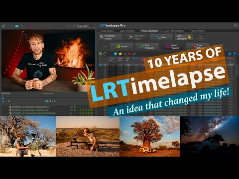 10 Years of LRTimelapse - an idea that changed my life