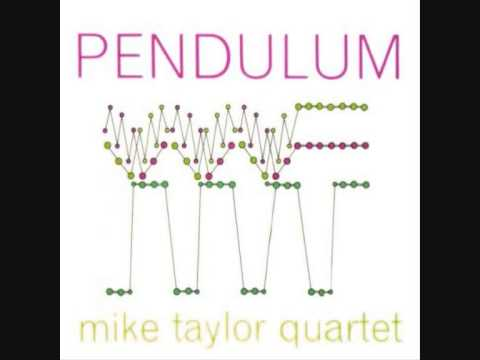 The Mike Taylor Quartet (Inglaterra, 1965) -  Pendulum (Full)