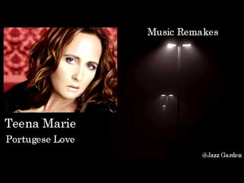Teena Marie - Portuguese Love (Jazz Version)