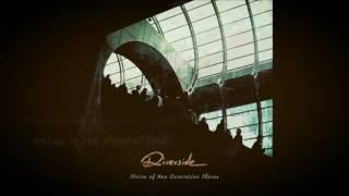 Riverside - We Got Used to Us (Lyrics-Letra)