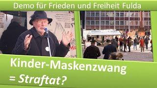 Demo Frieden und Freiheit Fulda/ 06.03.21/ Kinder-Maskenzwang = Straftat?