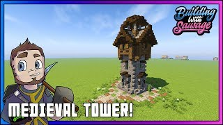 Minecraft - Building with Sausage - Medieval Tower [Vanilla Tutorial 1.12]