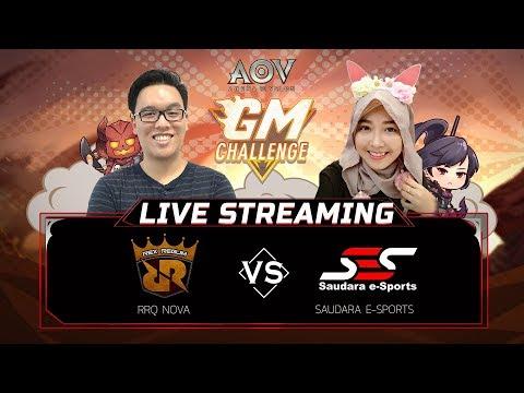 AOV - GM Challenge RRQ Nova VS Saudara E-sports
