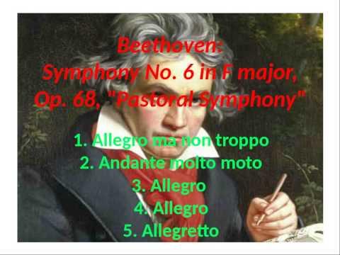 Beethoven: Symphony No. 6 in F major, Op. 68, Pastoral Symphony