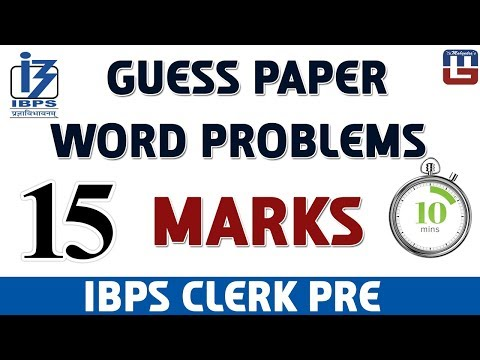 Guess Paper | Word Problems | 15 Marks in 10 Min | Maths | IBPS Clerk PRE 2017