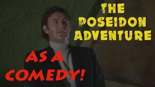 """The Poseidon Adventure"" as a Comedy (FAN-TRAILER)"
