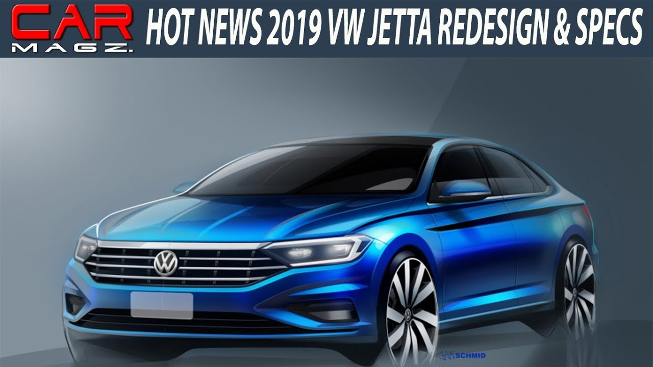 2019 Volkswagen Jetta Gli Redesign Specs And Release Date Youtube