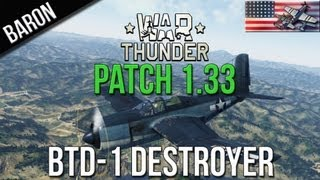 War Thunder New Patches - War Thunder - BTD-1 Destroyer Torpedo Bomber - Patch 1.33 Update New Planes!