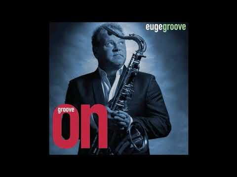 Euge Groove - Round and Round *THE SMOOTHJAZZ LOFT*
