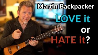 MARTIN BACKPACKER Travel Guitar — Love it or HATE it? — Kraftboy COMPADRE Travel Guitar Stabilizer